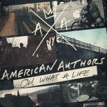 american authors - oh what a life